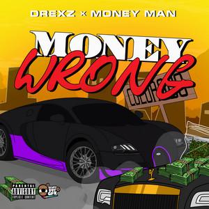 Money Wrong