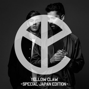 Yellow Claw (Special Japan Edition)