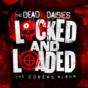 Locked and Loaded (The Covers Album) album