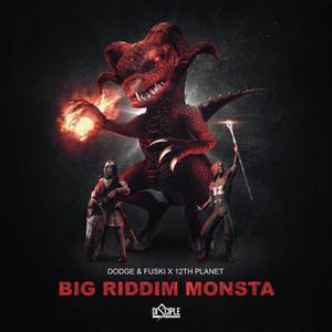 Big Riddim Monsta