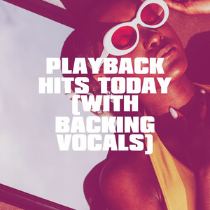 Playback Hits Today (With Backing Vocals) album