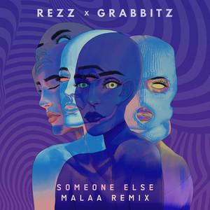 Someone Else (Malaa Remix)