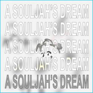 A Souljah's Dream