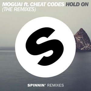 Hold On (feat. Cheat Codes) [The Remixes]