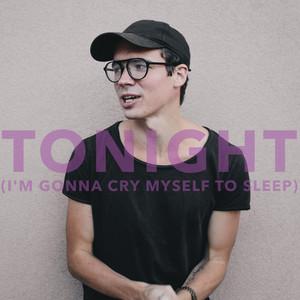 Tonight (I'm Gonna Cry Myself to Sleep)