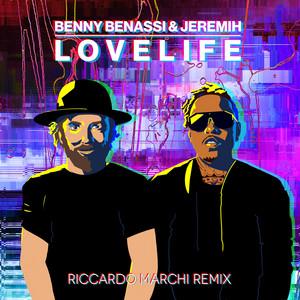 LOVELIFE (with Jeremih) [Riccardo Marchi Remix]