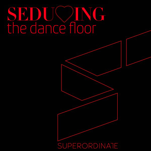 Seducing the Dancefloor, Vol. 6