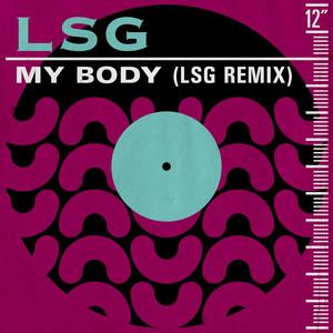 My Body (LSG Remix)