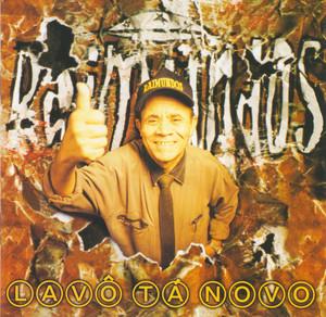 Lavô Tá Novo - Raimundos