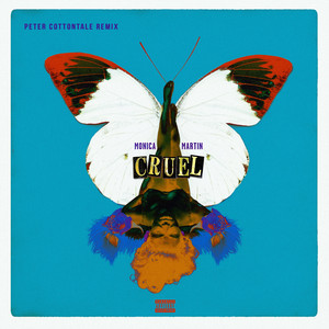 Cruel (Peter CottonTale Remix)
