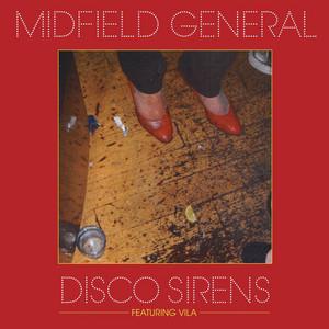 Midfield General – disco sirens (Accapella)