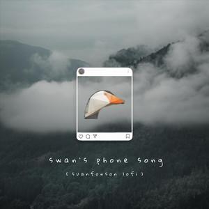 Swan's Phone Song (Suanfonson Lofi)