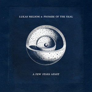 Leave 'em Behind by Lukas Nelson and Promise of the Real