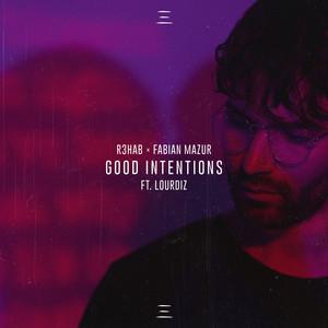 Good Intentions (feat. Lourdiz)