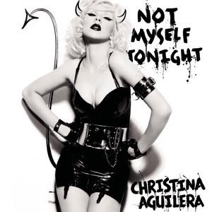 Not Myself Tonight (Gareth Wyn Remix)