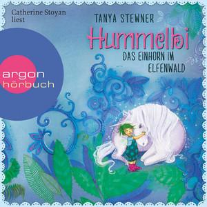 Hummelbi - Das Einhorn im Elfenwald (Gekürzte Lesung) Audiobook
