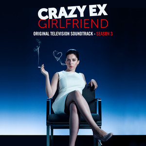 Crazy Ex-Girlfriend: Season 3 (Original Television Soundtrack) album