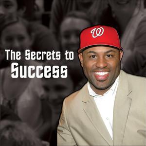 The Secrets to Success by Etthehiphoppreacher