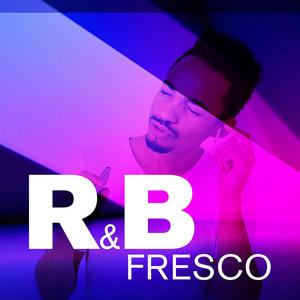 R&B Fresco
