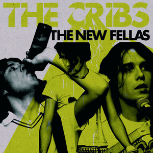 The Cribs  The New Fellas :Replay