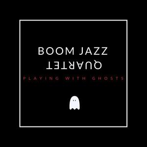 Doxy by Boom Jazz Quartet