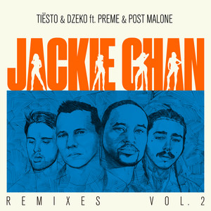 Jackie Chan (Remixes, Vol. 2)