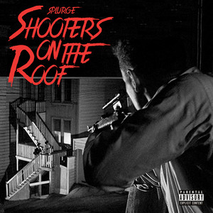 Shooters On The Roof