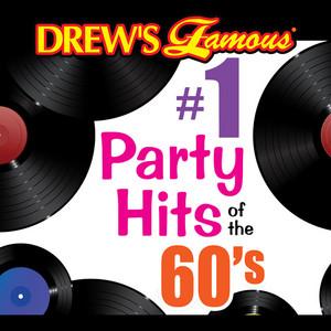 Drew's Famous #1 Party Hits Of The 60's album