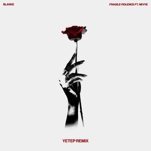 Fragile Violence (yetep Remix)