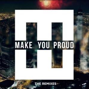 Make You Proud (The Remixes)