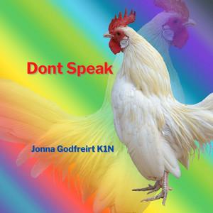 Dont Speak by Jonna Godfreirt K1N
