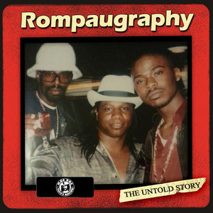 Rompaugraphy, The Untold Story