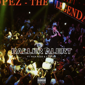Baller Alert (feat. Rick Ross & 2 Chainz) - Single