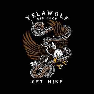 Get Mine (feat. Kid Rock)