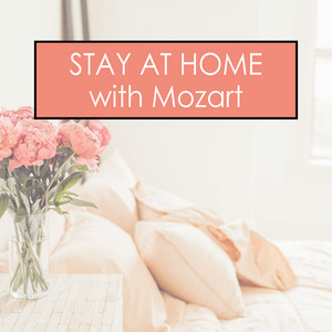 Stay at Home with Mozart