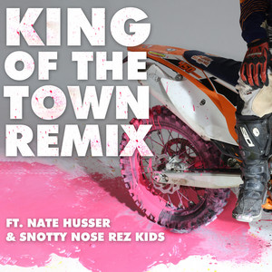 KING OF THE TOWN Remix
