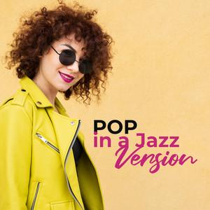 POP in a Jazz Version album