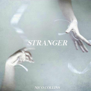 Stranger - Nico Collins