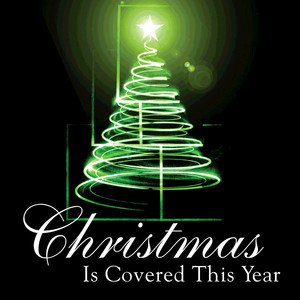 Christmas Is Covered This Year album