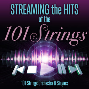 Streaming the Hits of the 101 Strings album