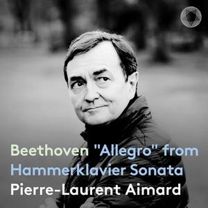 """Piano Sonata No. 29 in B-Flat Major, Op. 106 """"Hammerklavier"""": I. Allegro"""