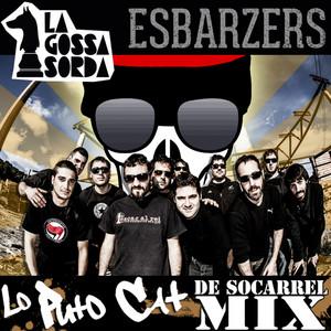 Esbarzers - Lo Puto Cat Remix