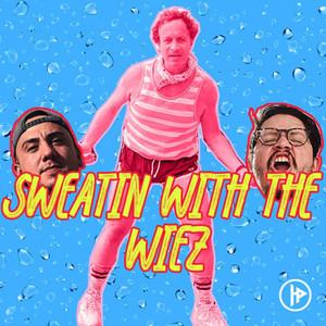 Sweatin With The Wiez