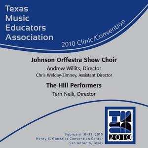 2010 Texas Music Educators Association (TMEA): Johnson Orffestra Show Choir & The Hill Performers