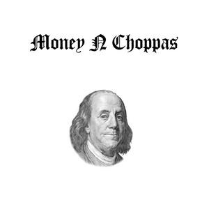 Money N Choppas