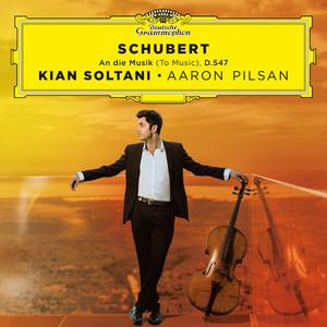 An die Musik, D. 547 (Transc. for Cello & Piano) by Franz Schubert, Kian Soltani, Aaron Pilsan
