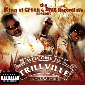 The King Of Crunk & BME Recordings Present: Welcome to Trillville USA