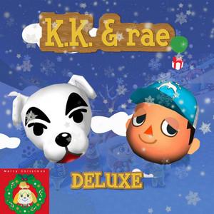 K.K. & rae (DELUXE) album