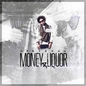 Money & Liquor