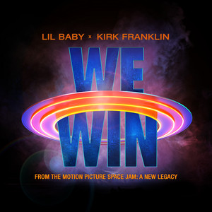 We Win (Space Jam: A New Legacy) (and Kirk Franklin)